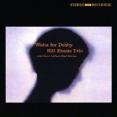 Bill Evans (Piano)/Bill Evans Trio (Piano): Waltz for Debby [Limited Edition]