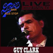 Guy Clark: Live from Dixie's Bar and Bus Stop [Video]