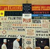 Curtis Fuller: South American Cookin'