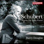 Schubert: Works for Solo Piano, Vol. 1 - 'Wanderer' Fantasy; Piano Sonata in B flat / Barry Douglas, piano