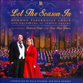 Mormon Tabernacle Choir: Let the Season In