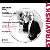 Stravinsky: The Rite of Spring; Petrouchka (first versions, as heard at the premieres) / François-Xavier Roth, Les Siècles