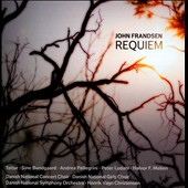 John Frandsen (b.1956): Requiem / Teitur, vocal; S. Bundgaard, sop.; A. Pellegrini, mz.; P. Lodahl, tn.; H.F. Melien, b.; Danish National Concert  Choir, Girls' Choir & SO, Christensen