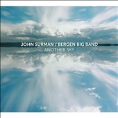 Bergen Big Band/John Surman: Another Sky