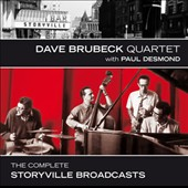 Dave Brubeck/The Dave Brubeck Quartet/Paul Desmond: The Complete Storyville Broadcasts