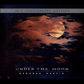 Deborah Martin: Under the Moon [20th Anniversary Edition] [Slipcase]