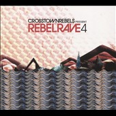 Various Artists: Rebel Rave, Vol. 4 [Slipcase]