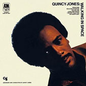 Quincy Jones: Walking in a Space [Limited Edition]