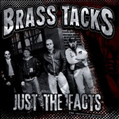 Brass Tacks: Just the Facts