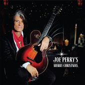 Joe Perry (Guitar): Joe Perry's Merry Christmas [10/9]