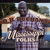 O.B. Buchana: Mississippi Folks
