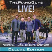 The Piano Guys 'Live!' - The Carnegie Hall audio and Red Rocks Concert Video [Deluxe Edition, CD + DVD]