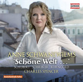 Schone Welt (Beautiful world) - Songs by Erich Wolfgang Korngold (1897-1957), Franz Schreker (1878-1934) & Schubert / Anne Schwanewilms, soprano; Charles Spencer, piano