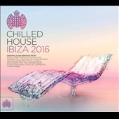 Various Artists: Chilled House Ibiza 2016