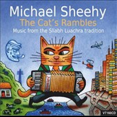 Michael J. Sheehy: The Cat's Rambles: Music from the Sliabh Luachra Tradition