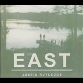 Justin Rutledge: East [Digipak]
