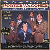 Porter Wagoner: Grand Old Gospel [King]