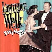 Lawrence Welk: Lawrence Welk Swings
