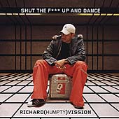Richard Vission: Shut the F*** Up and Dance