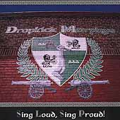 Dropkick Murphys: Sing Loud, Sing Proud