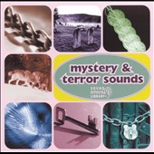 Various Artists: Mystery & Terror Sounds