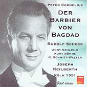 Cornelius: Der Barbier von Bagdad / Keilberth, Schock, et al