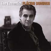 The Essential Plácido Domingo