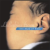 Various Artists: Lullabies from the Axis of Evil