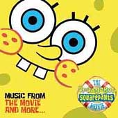 Original Soundtrack: The SpongeBob SquarePants Movie: Music From the Movie and More