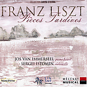 Liszt: Pièces Tardives / Immerseel, Istomin