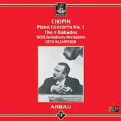 Chopin: Piano Concerto no 1, Ballades / Arrau, Klemperer