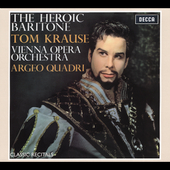 Classic Recitals - Tom Krause - The Heroic Baritone / Quadri