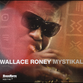 Wallace Roney: Mystikal