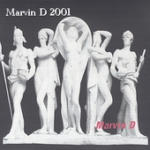 Marvin D: Marvin D 2001