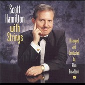 Scott Hamilton: Scott Hamilton With Strings