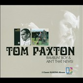 Tom Paxton: Ramblin' Boy/Ain't That News! [Slipcase]