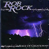 Rob Rock: Rage of Creation