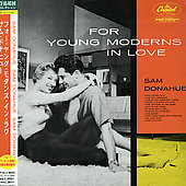 Sam Donahue: For Young Moderns in Love [Remaster]