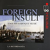Foreign Insult - English Baroque Music / La Ricordanza