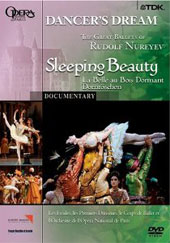 Dancer's Dream: The Great Ballets of Rudolf Nureyev (Documentary) - Sleeping Beauty / Paris National Ballet [DVD]