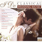 I Do - Classical Wedding Music