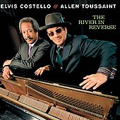 Allen Toussaint/Elvis Costello: The River in Reverse