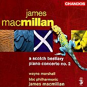 Macmillan: Piano Concerto no 2, A Scotch Bestiary
