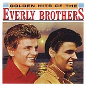 The Everly Brothers: Golden Hits [Hollywood]