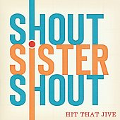 Shout Sister Shout/Shout Sister Shout: Hit That Jive Jack