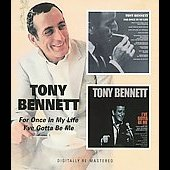 Tony Bennett: For Once in My Life/I've Gotta Be Me