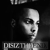 Disiz la Peste: Disiz the End