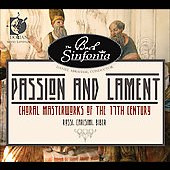 Passion & Lament: Choral Masterworks