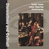Diminutions and Ostinati / Saskia Coolen, recorder; Rainer Zipperling, viola da gamba, Patrick Ayrton, organ & harpsichord