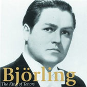 Björling: The King of the Tenors